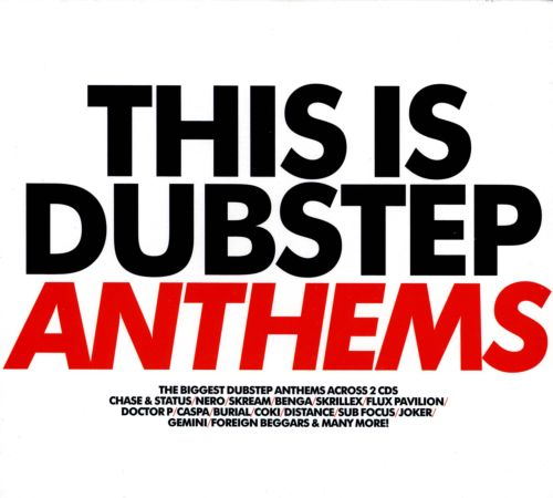 This Is Dubstep: Anthems