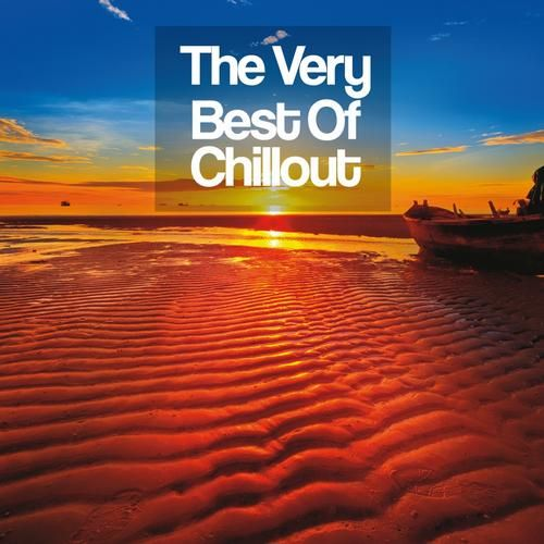 The Very Best of Chill Out