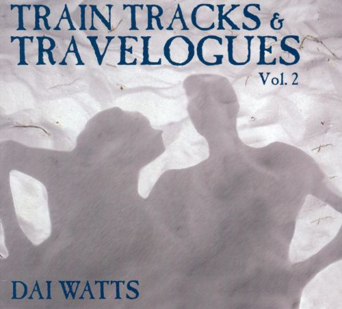 Train Tracks & Travelogues, Vol. 2
