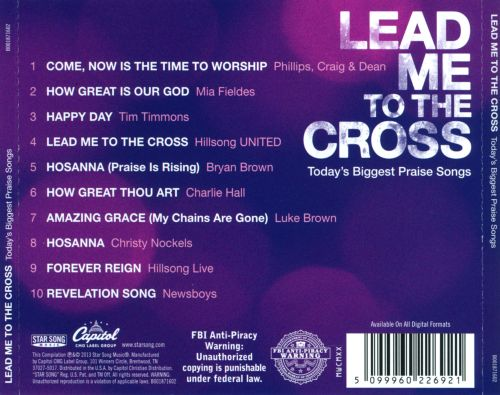 Lead Me To the Cross: Today's Biggest Praise Songs