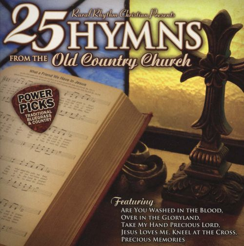 Power Picks: 25 Hymns From The Old Country Church