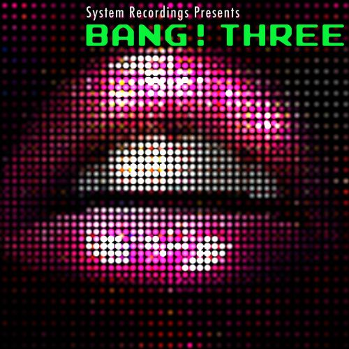 Bang! Three