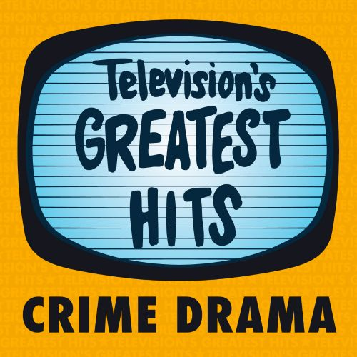 Television's Greatest Hits: Crime Drama EP