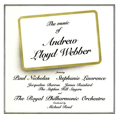 The  Music of Andrew Lloyd Webber [First Night]