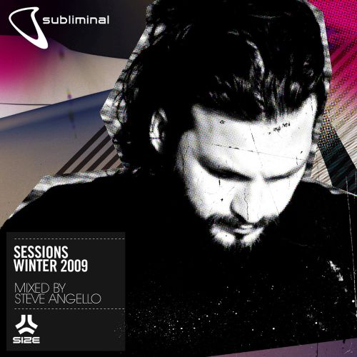 Subliminal Sessions Winter 2009 (Mixed by Steve Angelo)