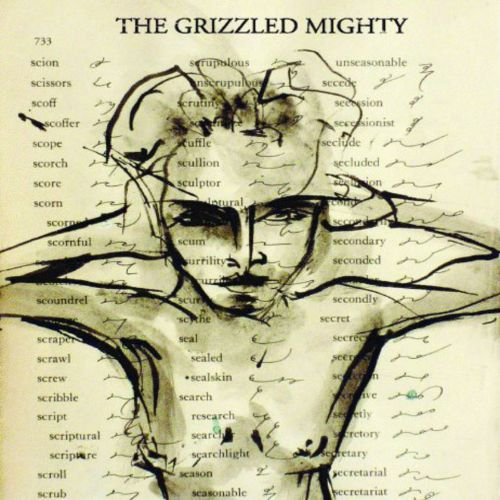 The Grizzled Mighty