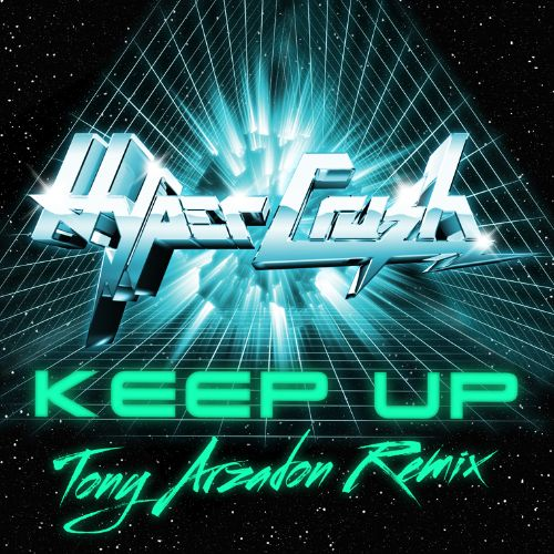 Keep Up [Tony Arzadon Remix]
