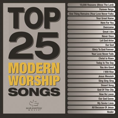 Top 25 Modern Worship Songs