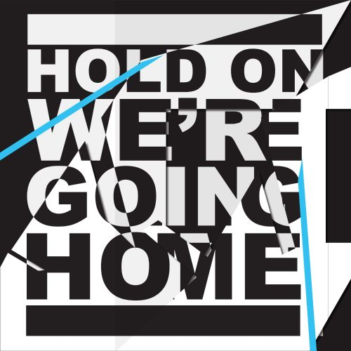 Hold On, We're Going Home