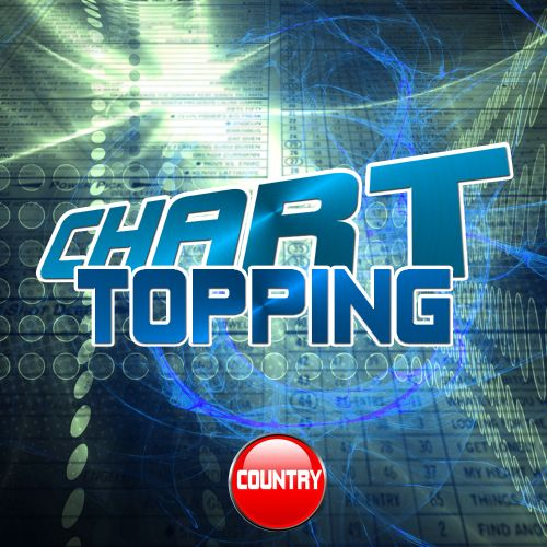 Chart Topping Country