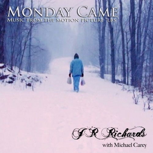 Monday Came [from the Motion Picture