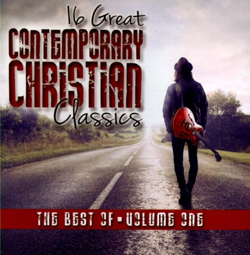 16 Great Contemporary Christian Classics: The Best of, Vol. 1