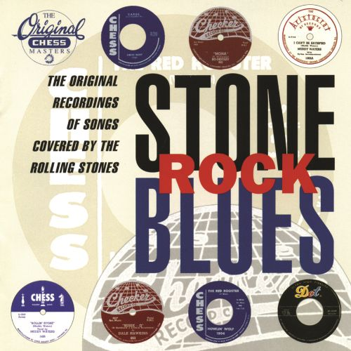 Stone Rock Blues: Original Recordings of Songs Covered by the Rolling Stones