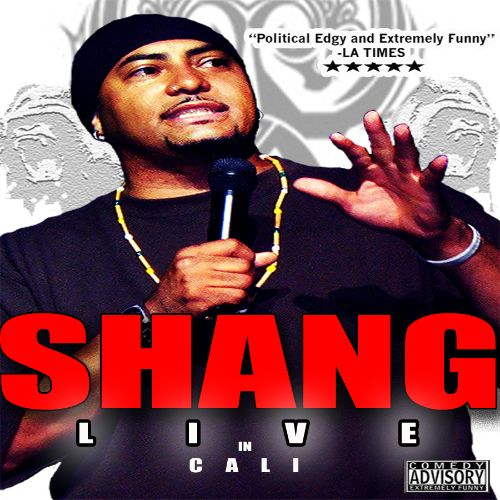 Shang: Live In Cali