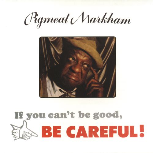 If You Can't Be Good, Be Careful!