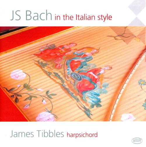 J. S. Bach in the Italian Style