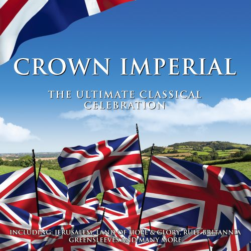 Crown Imperial: The Ultimate Classical Celebration