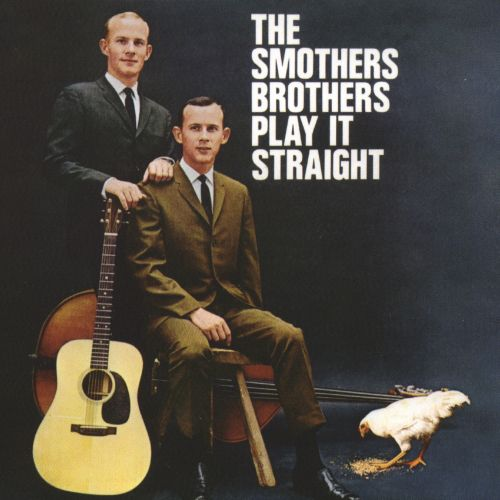 The Smothers Brothers Play It Straight