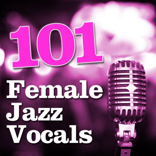 101 Female Jazz Vocals