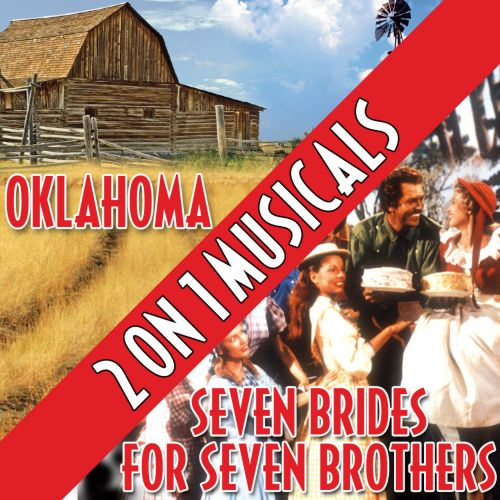 Two On One Musicals: Oklahoma and Seven Brides for Seven Brothers