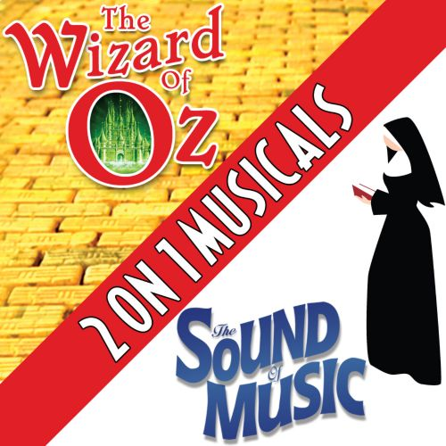 Two On One Musicals: The Wizard of Oz and the Sound of Music