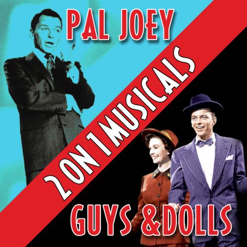 Two On One Musicals: Pal Joey and Guys and Dolls