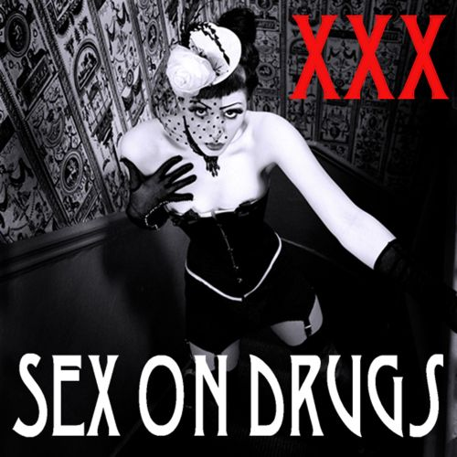 Sex On Drugs