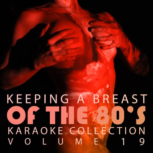 Double Penetration Presents: Keeping a Breast of the 80's, Vol. 19