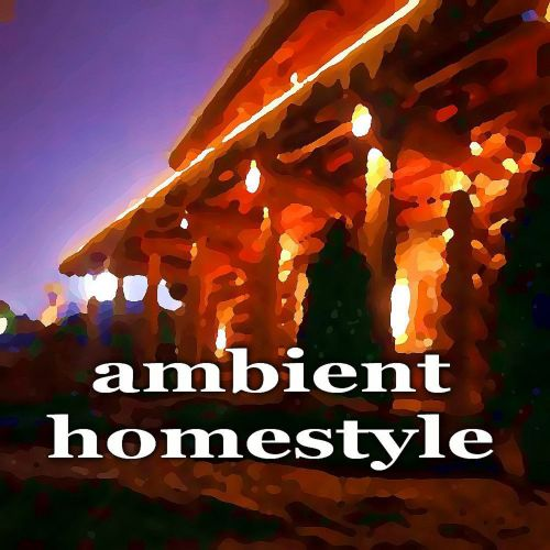 Ambient Homestyle (Inspiring House Music Compilation)