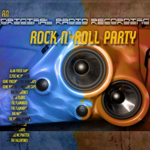 An  Original Radio Recording of a Rock 'n' Roll Party