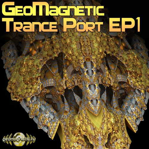 Geomagnetic Trance Port EP1