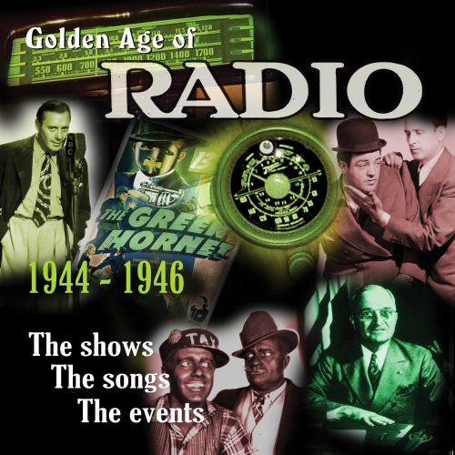 The Golden Age of Radio, Vol. 3