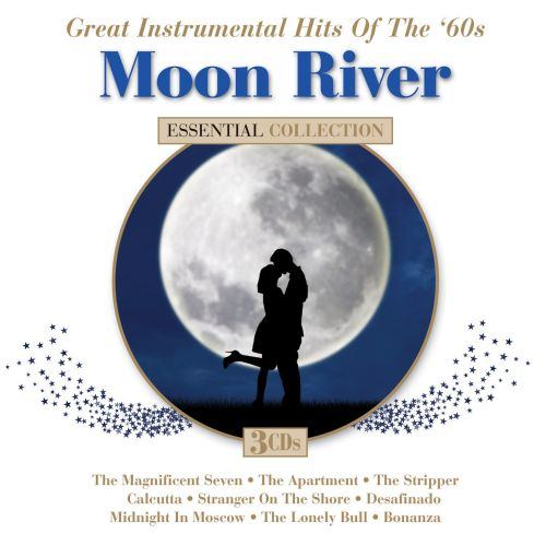 Moon River: Great Instrumental Hits of the '60s