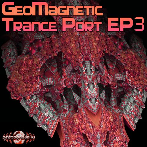 Geomagnetic Trance Port EP3