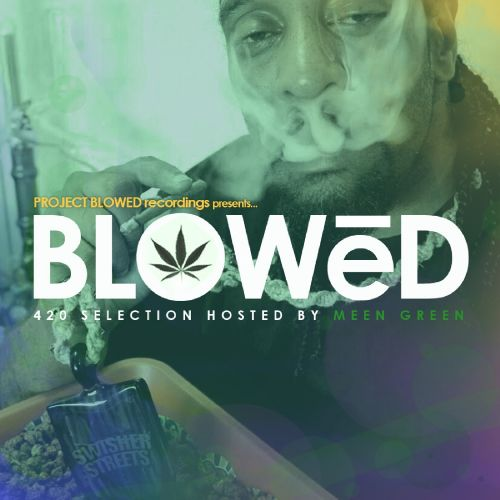 Blowed: 420 Selection