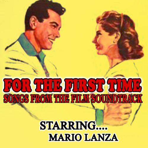 For the First Time: Songs From the Film Soundtrack