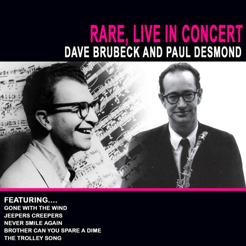 Rare, Live In Concert: Dave Brubeck and Paul Desmond