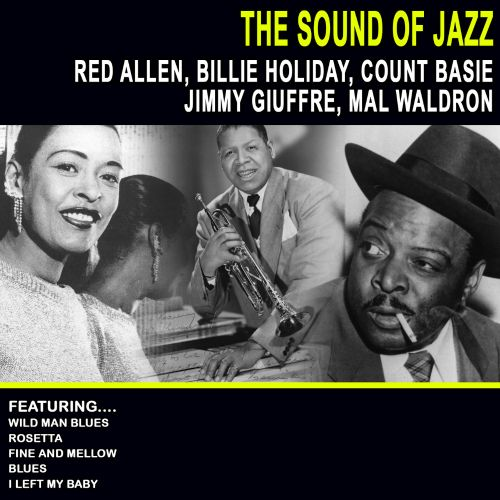The  Sound Of Jazz: Red Allen - Billie Holiday - Count Basie