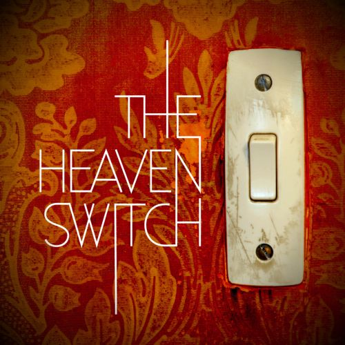 The  Heaven Switch