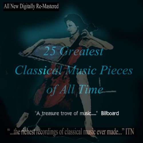25 Greatest Classical Music Pieces of All Time