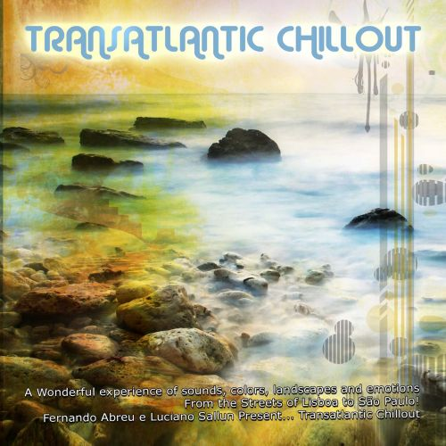 Transatlantic Chill Out By Smiley Pixie