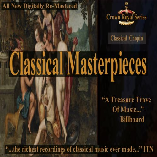 Classical Masterpieces: Classical Chopin