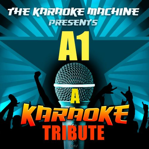 The Karaoke Machine Presents: A1