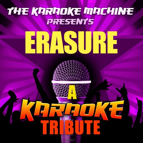The  Karaoke Machine Presents: Erasure