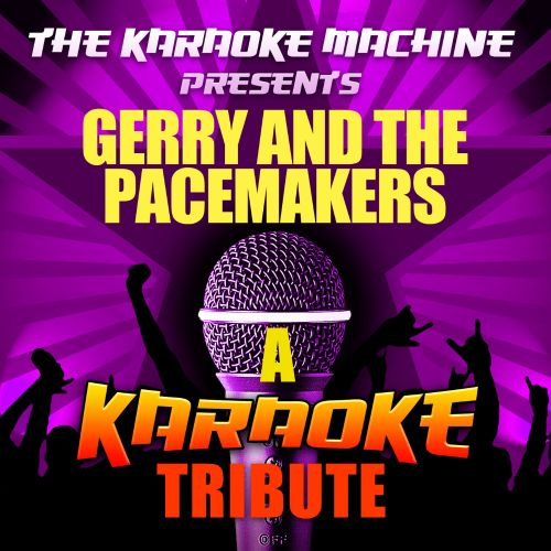 The Karaoke Machine Presents: Gerry and the Pacemakers