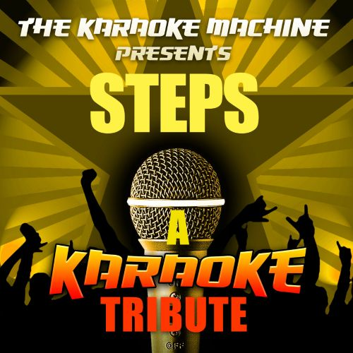 The Karaoke Machine Presents: Steps