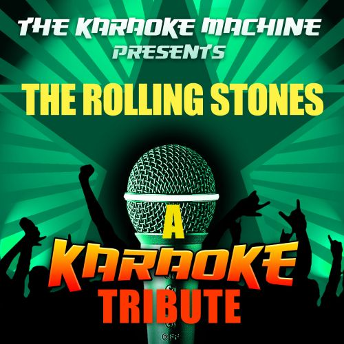 The Karaoke Machine Presents - the Rolling Stones