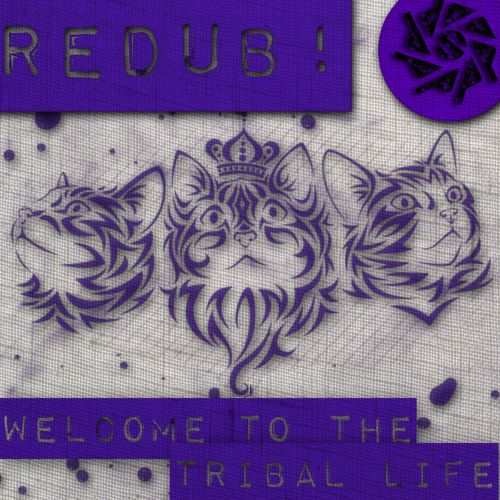 Welcome to the Tribal Life EP