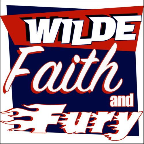 Wilde, Faith and Fury
