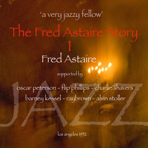 The Fred Astaire Story, Vol. 1